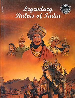Legendary Rulers of India