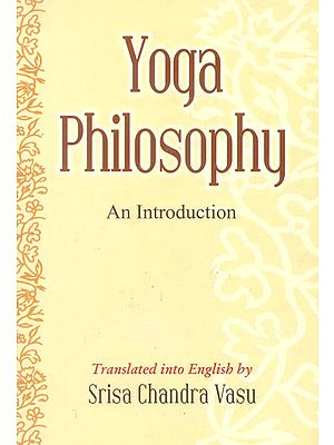 Yoga Philosophy (An Introduction)