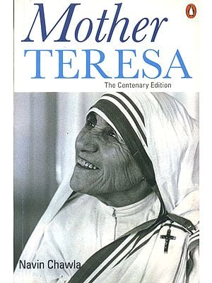Mother Teresa (The Centenary Edition)