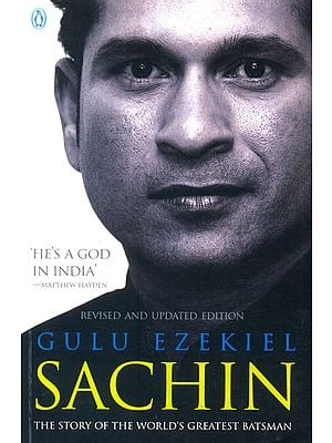 Sachin (The Story of The World's Greatest Batsman)