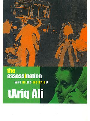 The Assasssination (Who Killed Indira G ?)