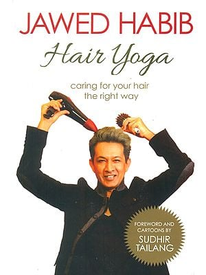 Hair Yoga (Caring For Your Hair The Right Way)