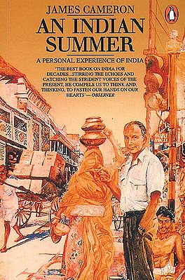 An Indian Summer (A Personal Experience of India)