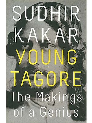 Young Tagore (The Making Of A Genius)