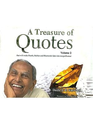 A Treasure of Quotes: That Will Make Pearls, Rubies and Diamonds Fade Into Insignificance (Volume 2)