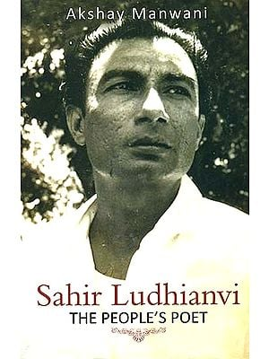 Sahir Ludhianvi (The People's Poet)
