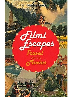 Filmi Escapes (Travel With The Movies)
