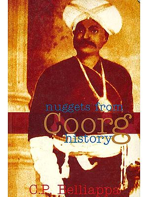 Nuggets From Coorg History