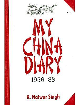 My China Diary (1956-88)