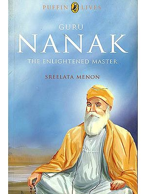 Guru Nanak (The Enlightened Master)