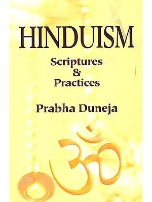 Hinduism (Scriptures & Practices)