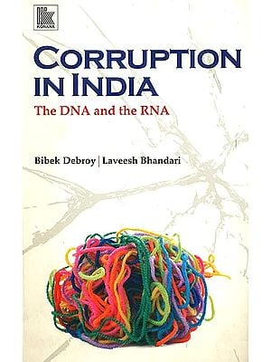 Corruption in India (DNA and the RNA)