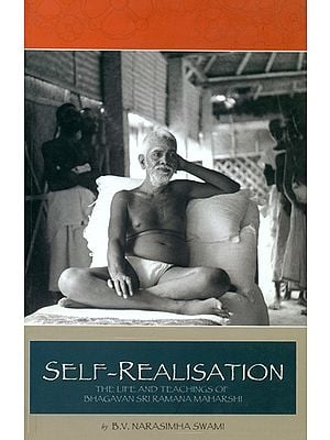 Self Realization (Life & Teachings of Ramana Maharshi)