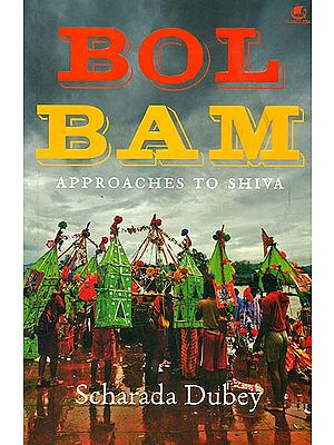 Bol Bam (Approaches to Shiva)