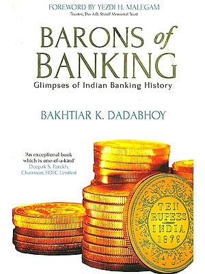 Barons of Banking (Glimpes of Indian Banking History)