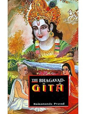 The Bhagavad Gita (The Song of God)