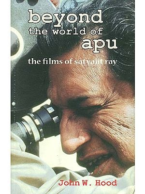Beyond The World of Apu (The Films of Satyajit Ray)