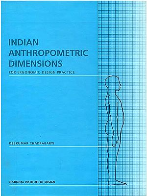 Indian Anthropometric Dimensions (For Ergonomic Design Practice)