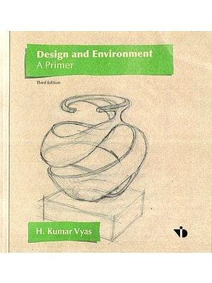 Design and Environment (A Primer)