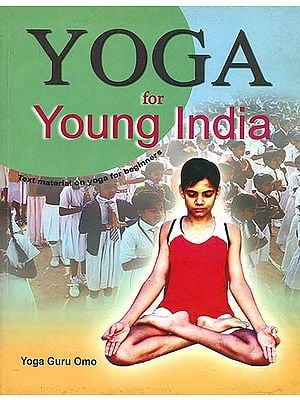 Yoga for Young India (Text Material on Yoga for Beginners)