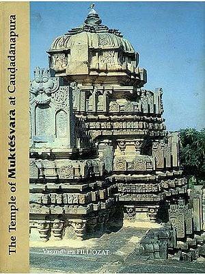 The Temple of Muktesvara at Caudadanapura (A Little-known 12th-13th Century Temple in Dharwar District, Karnataka) - An Old Book