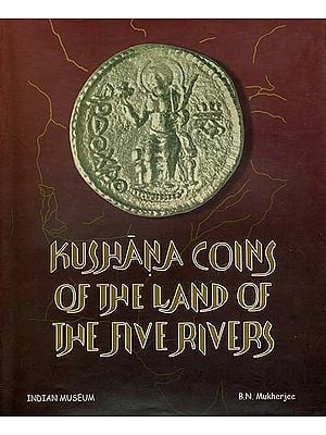 Kushana Coins of the Land of the Five Rivers