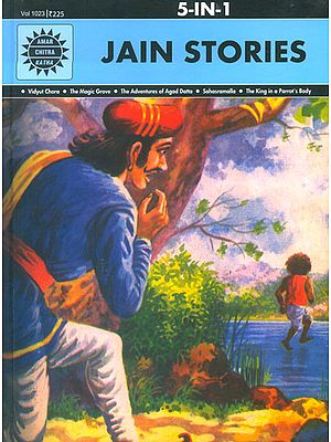 Jain Stories (Vidyut Chora, The Magic Grove, The Adventures of Agad Datta, Sahasramalla, The King in a Parrot's Body)