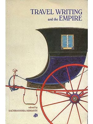 Travel Writing and the Empire