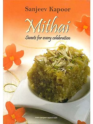 Mithai (Sweets For Every Celebration)