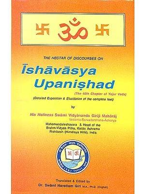Ishavasya Upanishad (The 40th Chapter of the Yajur Veda)