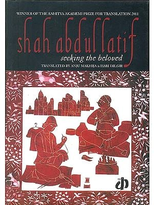 Shah Abdul Latif: Seeking the Beloved