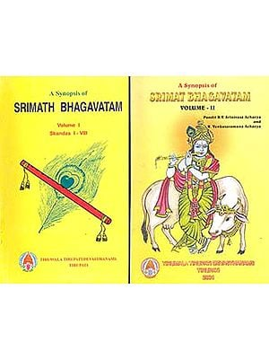 A Synopsis of Srimat Bhagavatam (Set of Two Volumes)