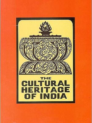 The Arts: The Cultural Heritage of India (Volume VII) (Part two)