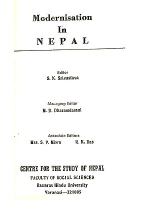 Modernisation in Nepal (A Rare Book - Slightly Pinholed)