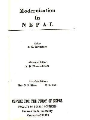 Modernisation in Nepal (A Rare Book - Slightly Pinholed)