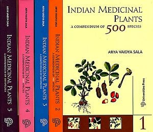 Indian Medicinal Plants: A Compendium of 500 Species (Set of 5 Volumes)