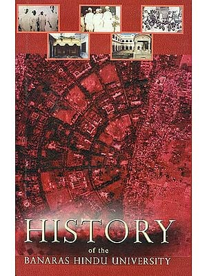 History of the Banaras Hindu University (A Big Book)