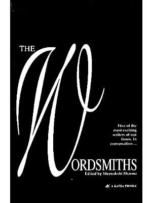 The Wordsmiths (Five of The Most Exciting Writers of Our Times)