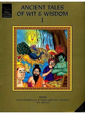 Ancient Tales of Wit & Wisdom-I