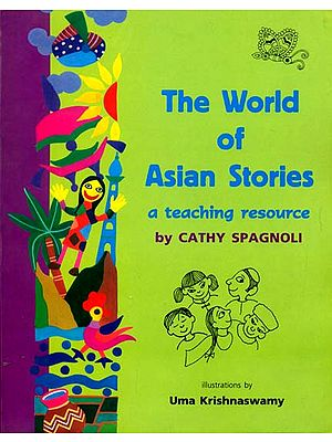 The World of Asian Stories (A Teaching resource)