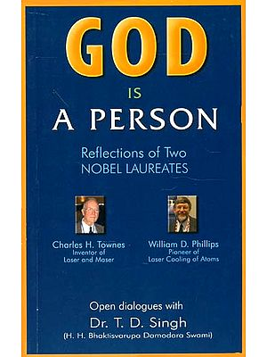God Is A Person (Reflections of Two Nobel Laureates)