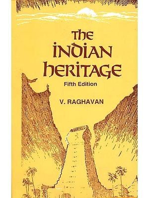 The Indian Heritage (An Anthology of Sanskrit Literature) (Fifth Edition) (A Rare Book)