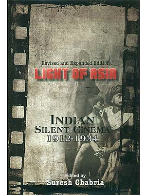 Light of Asia (Indian Silent Cinema 1912-1934)