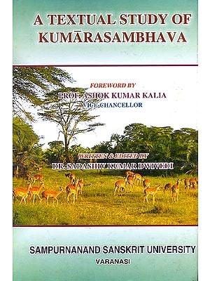 A Textual Study of Kumarasambhava