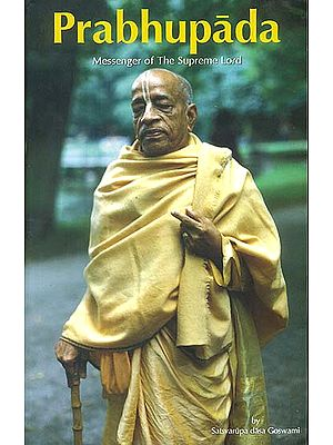 Prabhupada (Messenger of The Supreme Lord)
