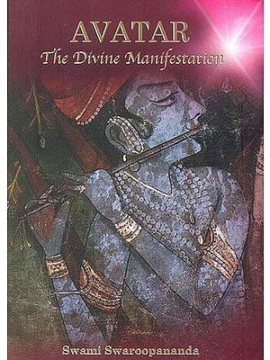 Avatar: The Divine Manifestation