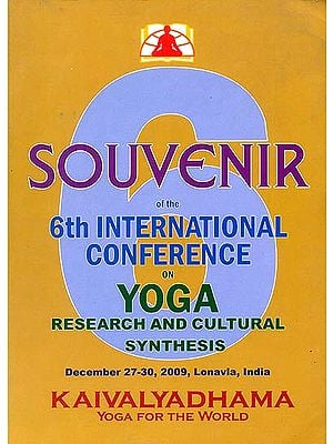 Yoga Research and Cultural Synthesis (Souvenir of the 6th International Conference)