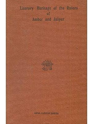 Literary Heritage of the Rulers of Amber and Jaipur