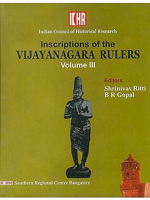 Inscriptions of the Vijayanagara Rulers (Volume III) (Transliteration with English Text)