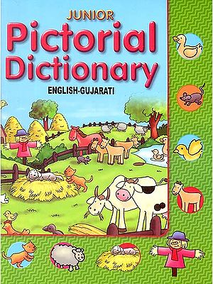 Junior Pictorial Dictionary (English-Gujarati) (Gujarati Text with Transliteration and English Translation)
